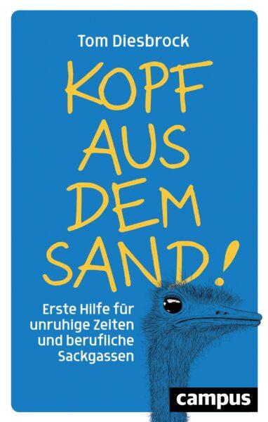 Cover - Tom Diesbrock - Kopf aus dem Sand - Bild Campus Verlag
